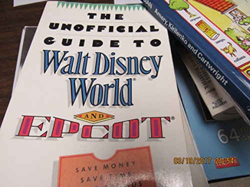 9780139429057: Unofficial Guide to Walt Disney World and Epcot 1989 (Frommer's Unofficial Guides)