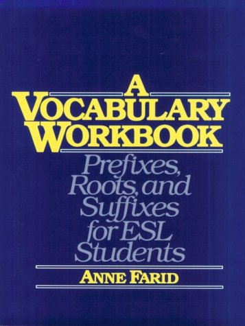 9780139429132: A Vocabulary Workbook: Prefixes, Roots , and Suffixes for Esl Students