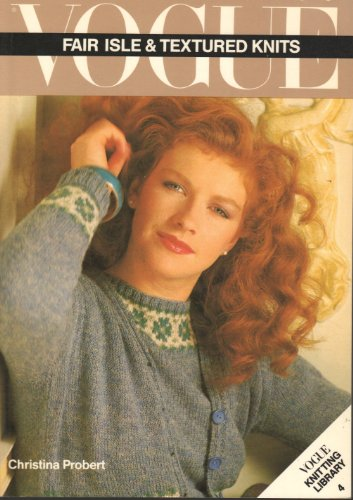 9780139430510: Vogue: Fair Isle and Textured Knits (Vogue Knitting Library)