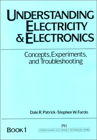 9780139432422: Understanding Electricity and Electronics (Prentice Hall Understanding Electronics Technology Series, Boo)