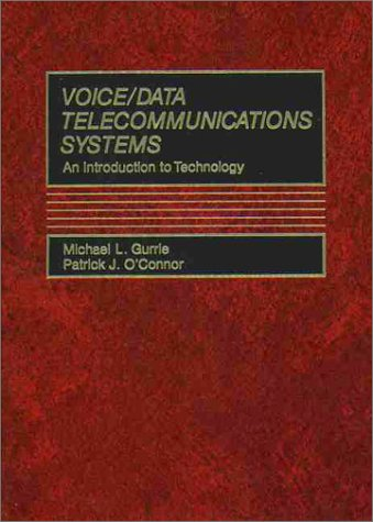 9780139432835: Voice/Data Telecommunications Systems: An Introduction to Technology