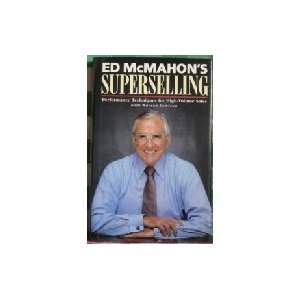 Ed McMahon's Superselling : Performance Techniques for: Warren Jamison; Ed