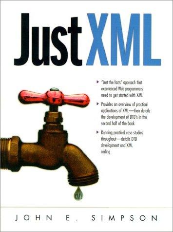 9780139434174: Just Xml