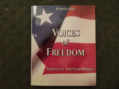 9780139436550: VOICES OF FREEDOM SOURCES IN AMERICAN HISTORY TEXTBOOK 1987C (Student Textbook)