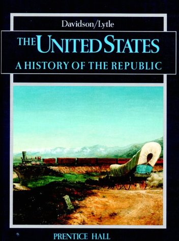 9780139436970: The United States: A History of the Republic (Student Textbook)