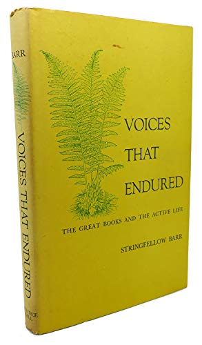 9780139437380: VOICES THAT ENDURED: GREAT BOOKS AND THE ACTIVE LIFE.
