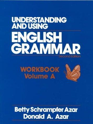 9780139439865: Understanding and Using English Grammar Workbook: Book A (Azar English Grammar)