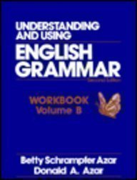 9780139440007: Understanding and Using English Grammar: Workbook B
