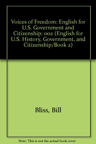 9780139440342: Voices of Freedom: English for U.S. Government and Citizenship (English for U.S. History, Government, and Citizenship/Book 2)