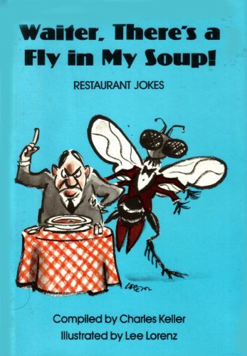 9780139441820: Waiter, There's a Fly in My Soup!: Restaurant Jokes