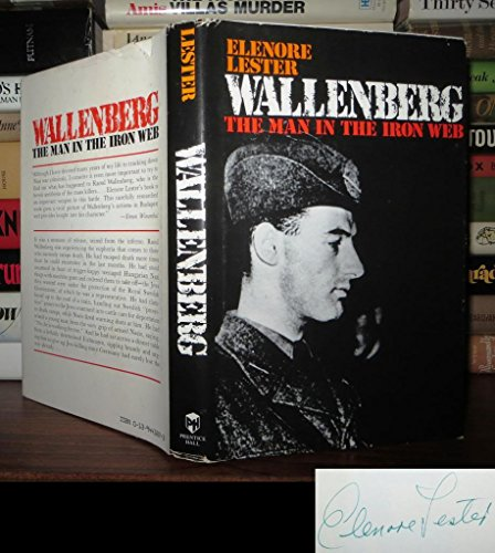 WALLENBERG- THE MAN IN THE IRON WEB: Elenore, Lester