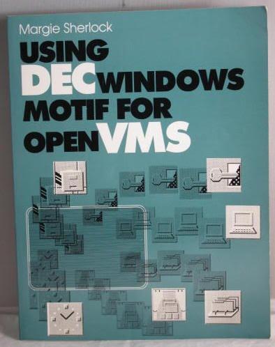 9780139457432: DECWindows Motif for Open VMS