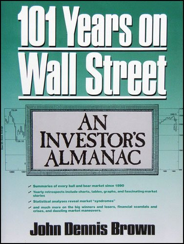 9780139460135: One Hundred One Years on Wall Street: An Investor's Almanac