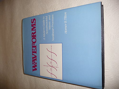 9780139460968: Waveforms: Modern Guide to Nonsinusoidal Waves and Nonlinear Processes