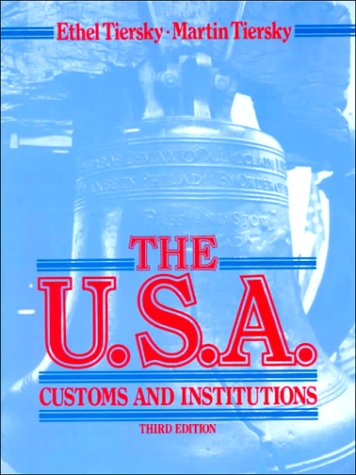9780139463853: The U.S.A.: Customs and Institutions : A Survey of American Culture and Traditions : An Advanced Reader for Esl and Efl Students