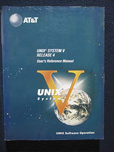 9780139470370: Unix System V, Release 4: User's Reference Manual (AT&T UNIX system V library)