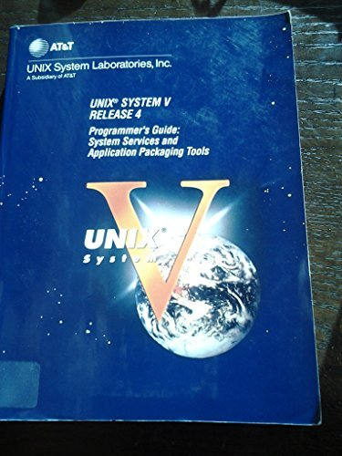 9780139470608: Unix System V Release 4 Programmer's Guide: System Services and Application Packaging Tools