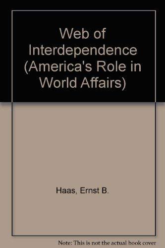 Web of Interdependence: Haas, Ernst B.