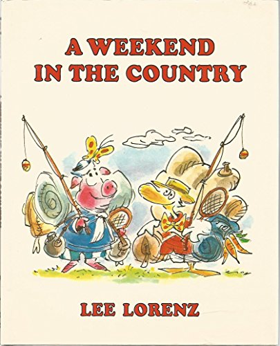 A Weekend in the Country (0139479619) by Lee Lorenz