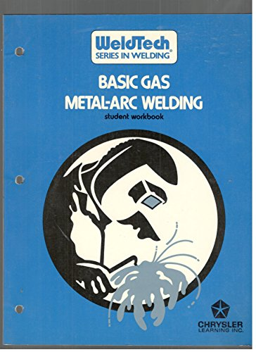 9780139480751: Basic Gas Metal-Arc Welding