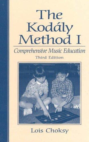 9780139491658: The Kodaly Method 1: Comprehensive Music Education