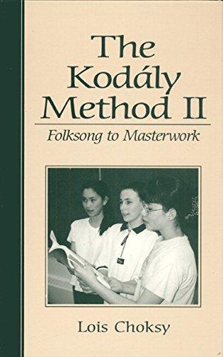 9780139491733: The Kodaly Method 2: Folksong to Masterwork