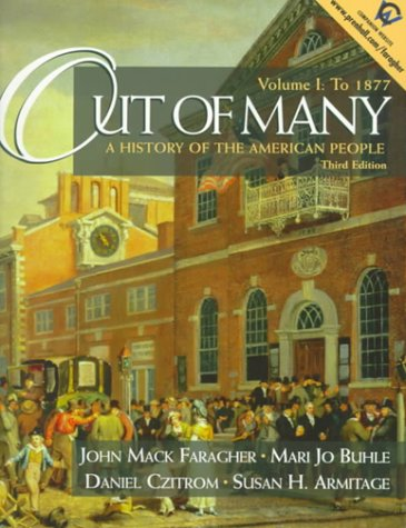 Out of Many: A History of the: Faragher, John Mack,