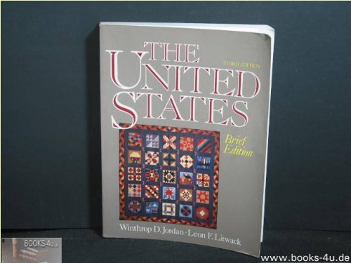 The United States: Brief Edition: Winthrop D. Jordan,