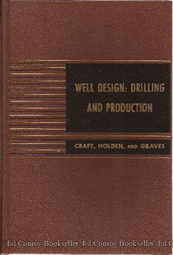 9780139500220: Well Design Drilling and Production