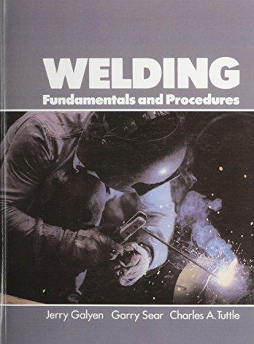 9780139500985: Welding: Fundamentals and Procedures