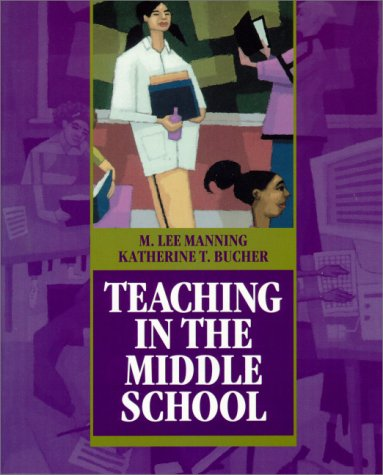 Teaching in the Middle School: M. Lee Manning,