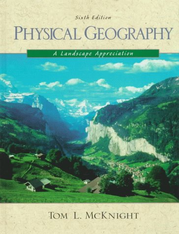 9780139504457: Physical Geography: A Landscape Appreciation