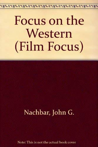 9780139506345: Focus on the Western (Film Focus)