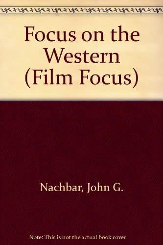 9780139506345: Focus on the Western (Film Focus)