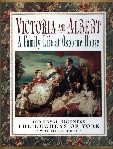 9780139508820: Victoria and Albert: A Family Life at Osbourne House