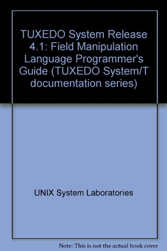 9780139512452: TUXEDO System Release 4.1: Field Manipulation Language Programmer's Guide (TUXEDO System/T documentation series)