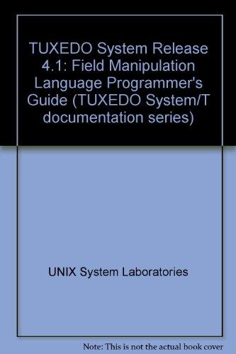9780139512452: Tuxedo System Release 4.1 Fml Programmer's Guide (Tuxedo System/t Documentation Series)
