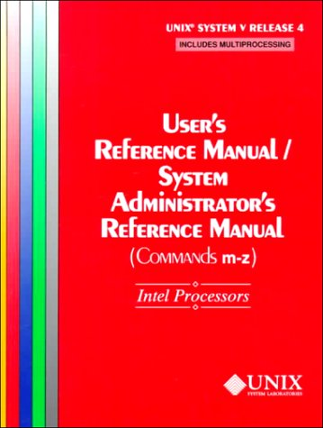 UNIX(r) System V Release 4 User's Reference: The UNIX System