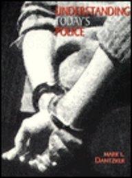 9780139515910: Understanding Today's Police