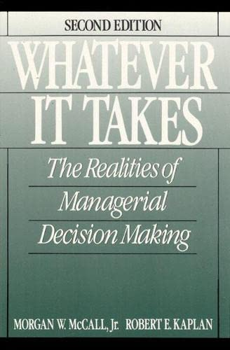 9780139521362: Whatever it Takes: The Realities of Managerial Decision Making (2nd Edition)