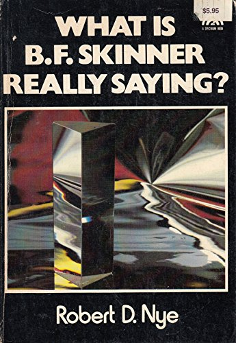 9780139521843: What is B.F.Skinner Really Saying?