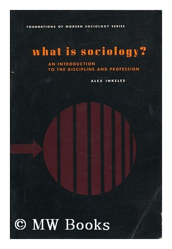 9780139524165: What is Sociology? (Foundations of Modern Sociology)