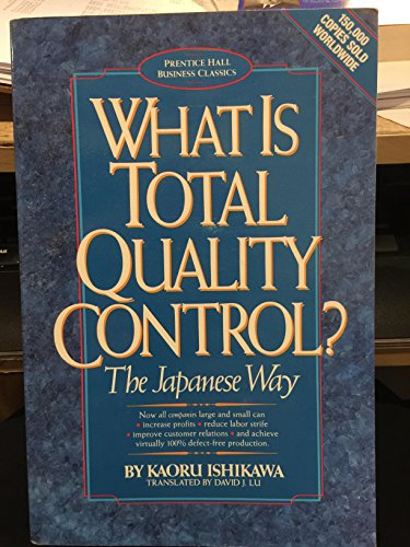 9780139524417: What is Total Quality Control?: The Japanese Way (Prentice Hall business classics)