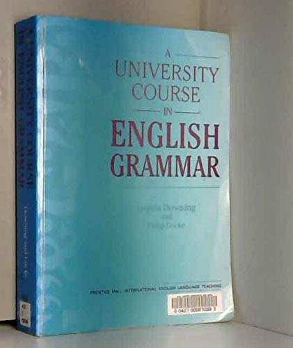 9780139524905: A University Course in English Grammar (English Language Teaching)