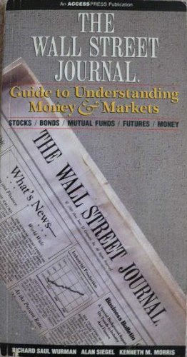 9780139526152: The Wall Street Journal Guide to Understanding Money and Markets