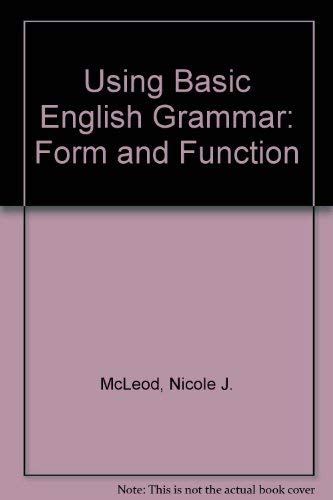 9780139526565: Using Basic English Grammar: Form and Function