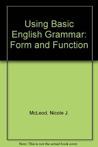 9780139526640: Using Basic English Grammar: Form and Function