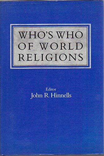 9780139529467: Who's Who of World Religions