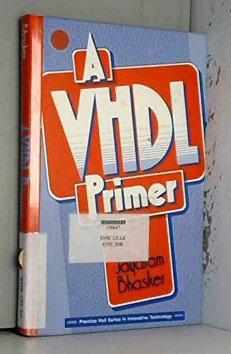 9780139529870: A Vhdl Primer (BCS Practitioner)