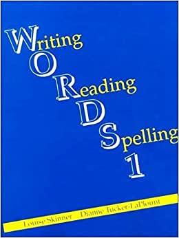 Words T. Guide : Writing, Reading, Spelling: Louise Skinner; Dianne